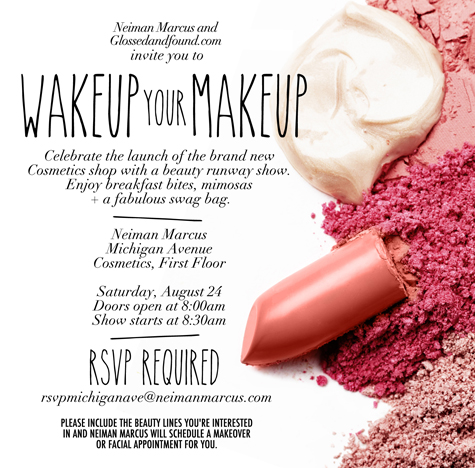WAKEUP YOUR MAKEUP NEIMAN MARCUS