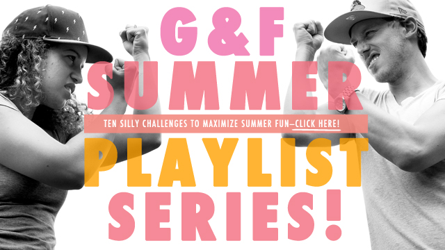 #GFPlaylist is here—10 Summer Challenges