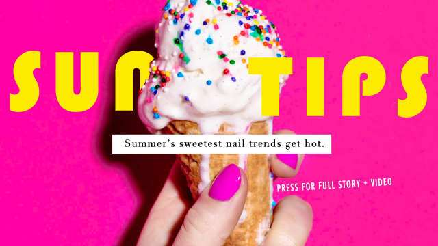 Sun Tips! Summer's hottest nail trends