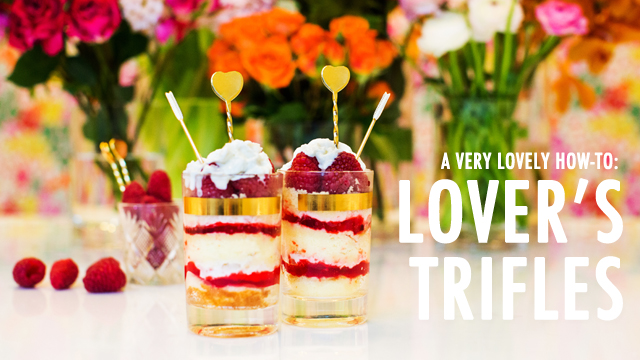 A Lovely How-To: Lover's Trifle