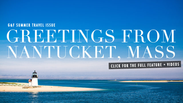 G&F TRAVEL: Nantucket