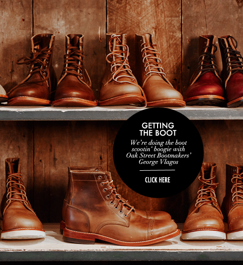 G&F BLOG_oak street bootmakers george vlagos_click through