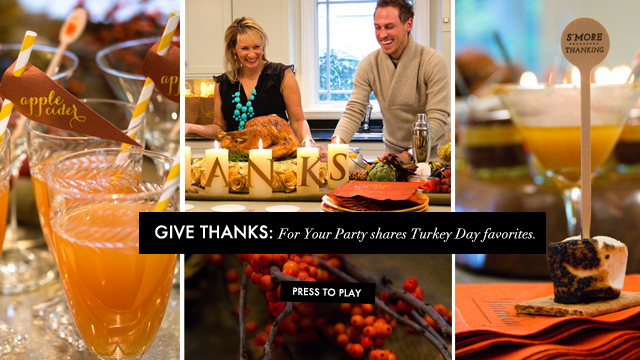 We're Giving Thanks with For Your Party