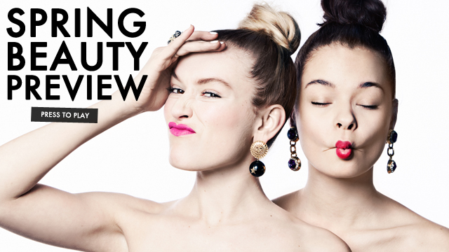 Beauty Calls! Spring's Best Looks.