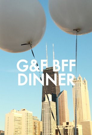 BEST OF_G&F BFF DINNER