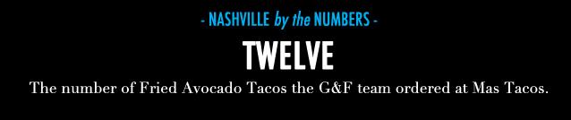 GF Travel_Nashville_Nashville Numbers Mas Tacos