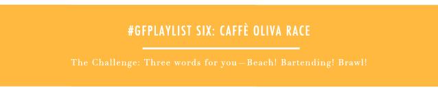 GF Playlist_CAFFE OLIVA