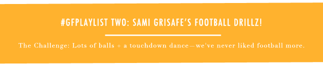 GF Playlist_SAMI GRISAFE FOOTBALL
