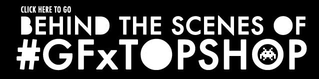 GF Topshop_behind the scenes link