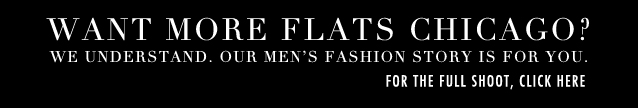 SPOTLIGHT_link to fashion_Jay Michael Flats Chicago