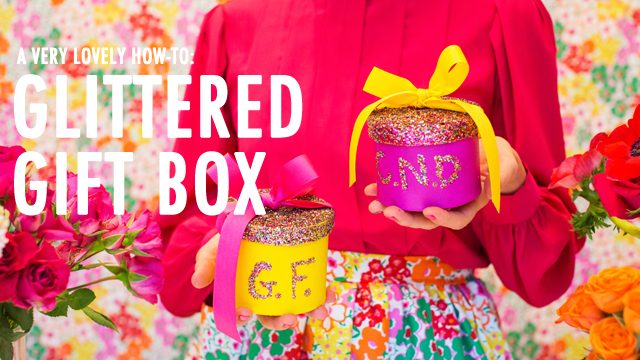 A Very Lovely How-To: Glittered Gift Box