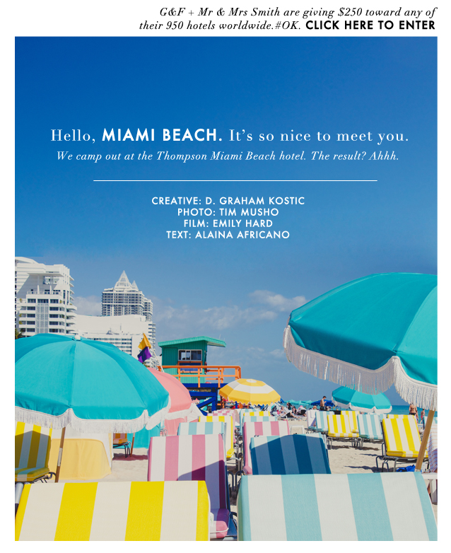 G&F_Miami Beach Getaway_Opening with Giveaway