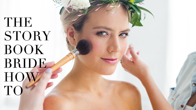 Bridal Beauty: The Storybook Bride