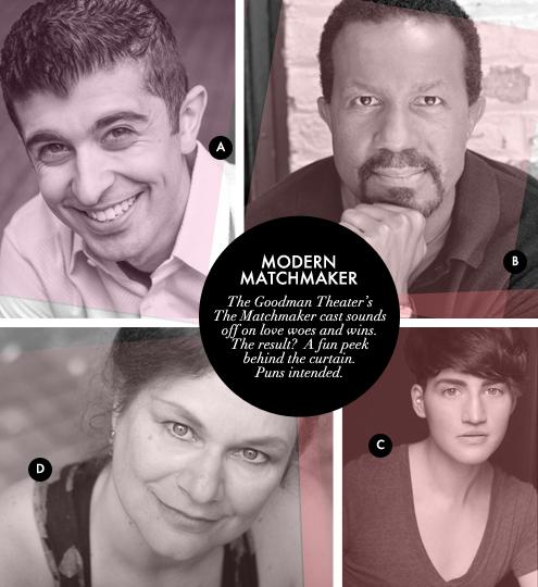 G&F BLOG_Goodman Theater Matchmaker