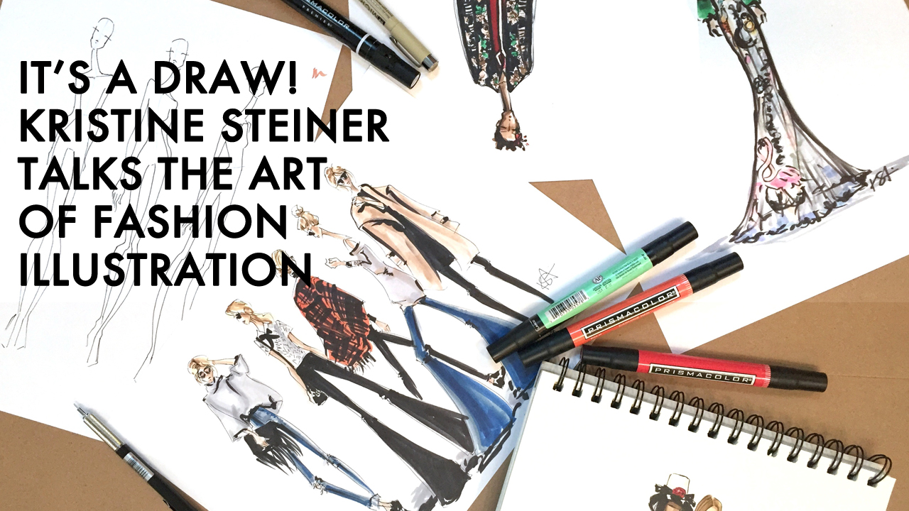 Meet Kristine Steiner, Fashion Illustrator