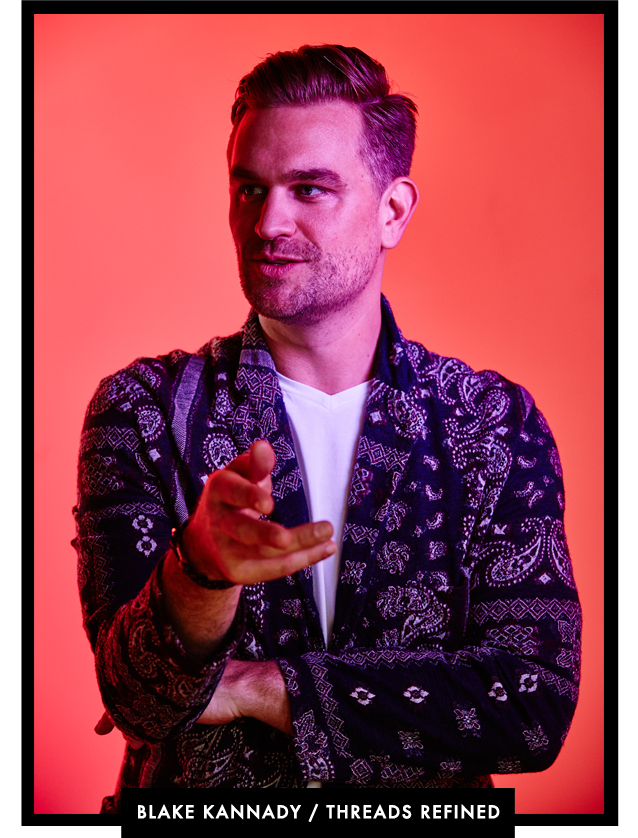 G&F Men's Feature_Blake Kannady Threads Refined