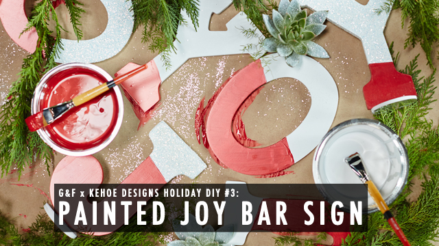 G&F x Kehoe Designs: Joy Bar Sign